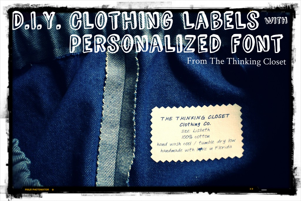 DIY Clothing Labels with Personalized Font via The Thinking Closet