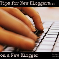 10 Tips for New Bloggers…From a New Blogger