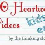 10 Heartwarming Videos - Kids Edition - by The Thinking Closet