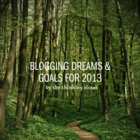 Blogging Dreams & Goals for 2013