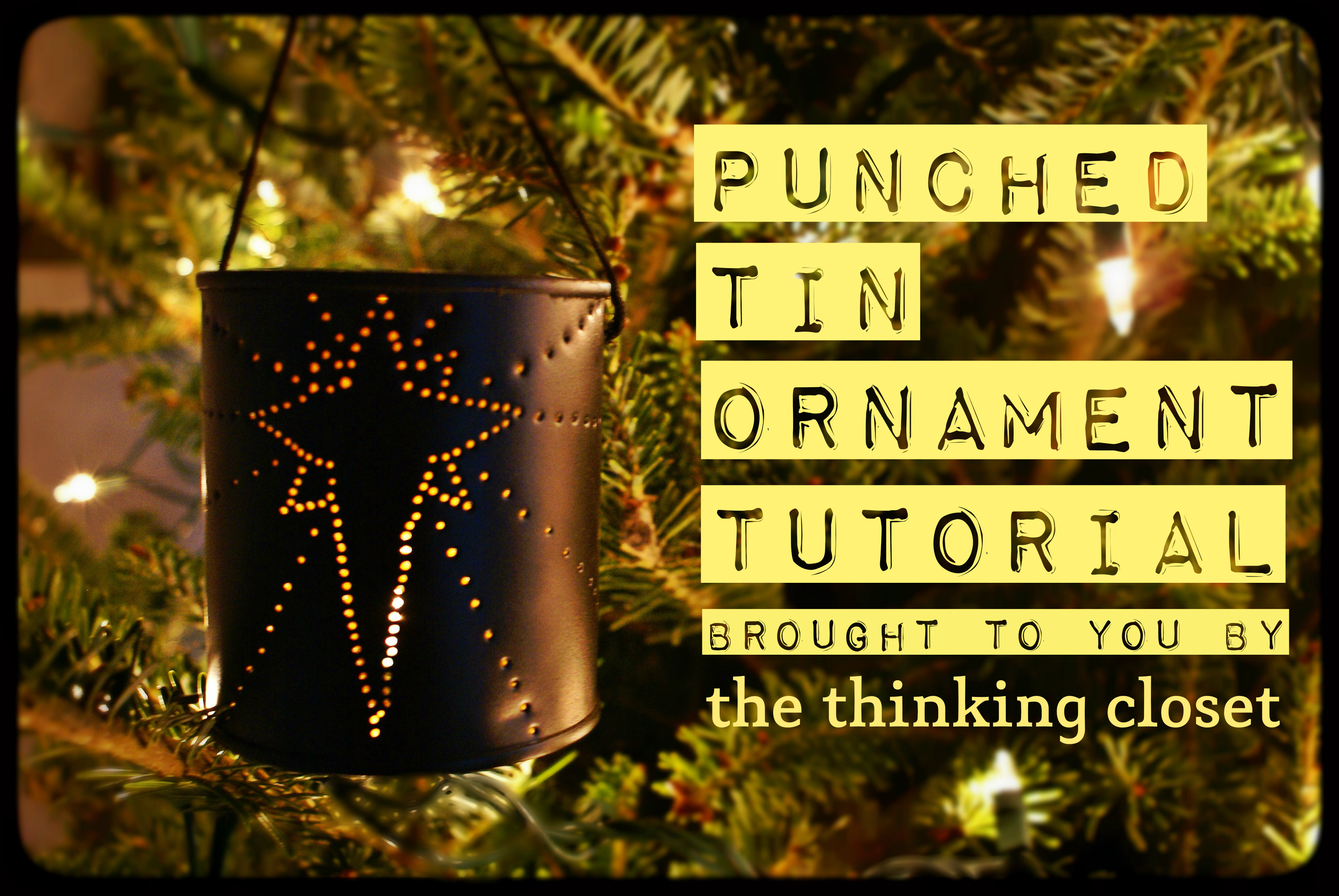 Punched Tin Ornament Tutorial - the thinking closet