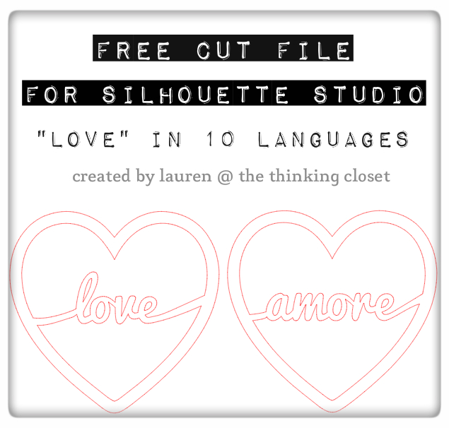 "Burlap Love Banner - Free Cut File by The Thinking Closet.  ""Love"" in ten different languages."