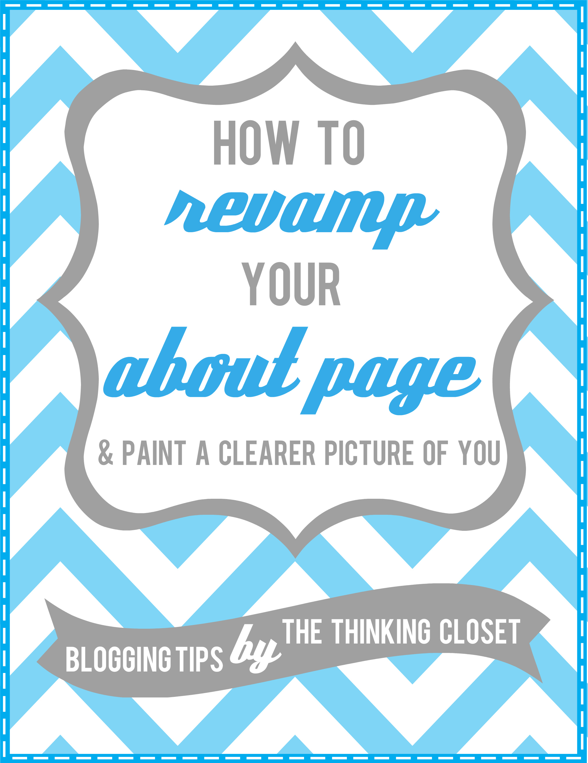 How to Revamp Your Blog s  About  Page and Paint a Clearer Picture of You. How to Revamp Your  About  Page   the thinking closet