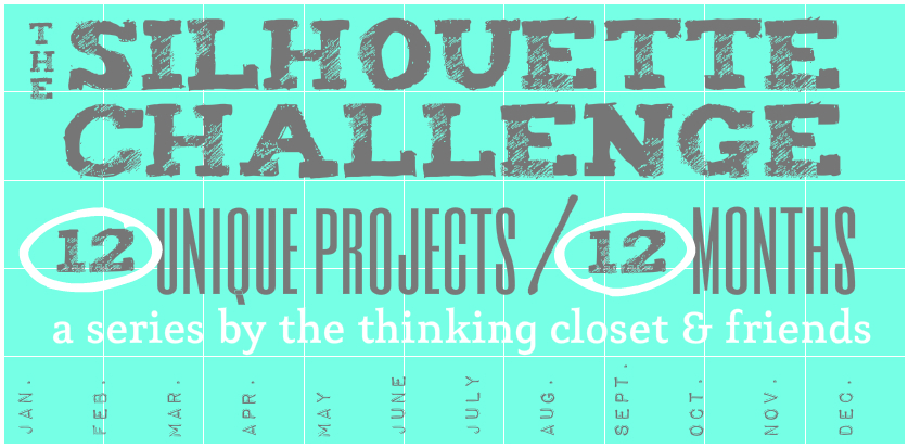 The Silhouette Challenge - A Series By The Thinking Closet & Friends