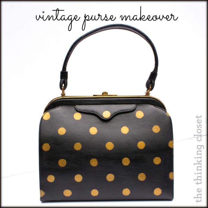 Vintage Purse Makeover The Thinking Closet