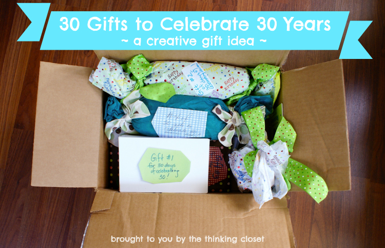 30 Gifts to Celebrate 30 Years | Creative gift idea via The Thinking Closet