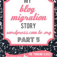 My Blog Migration Story: Part 5