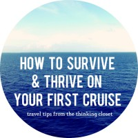 How to Survive and Thrive on Your First Cruise