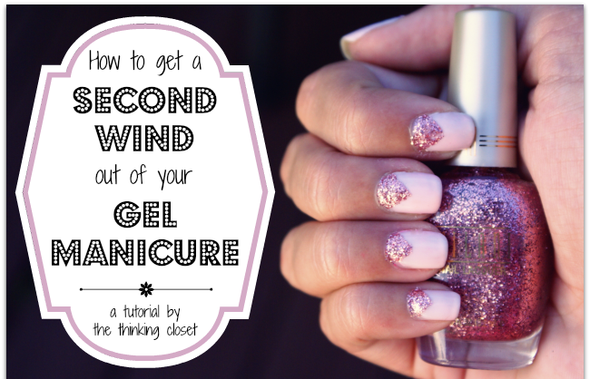 Tutorial on How to Get a Second Wind out of your Gel Manicure by The Thinking Closet