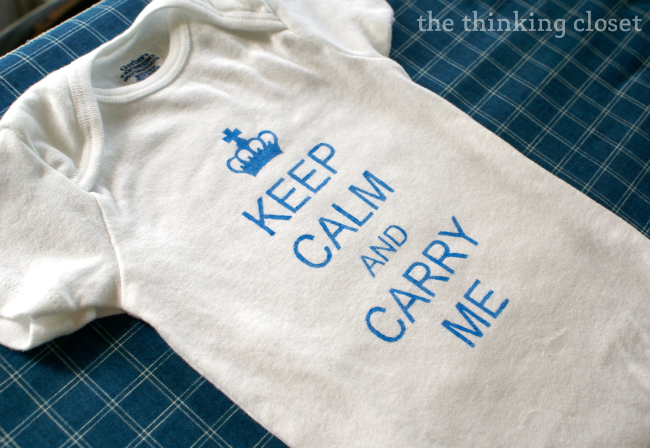 "I'm head over heels for how my ""Keep Calm"" onesie turned out!"
