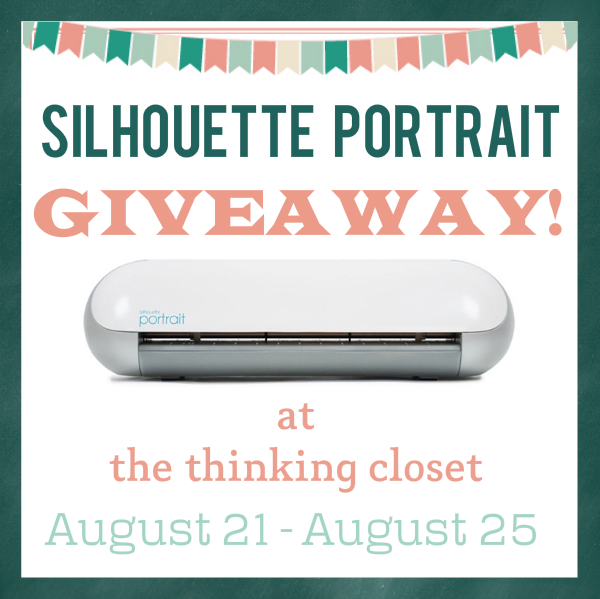 Silhouette Portrait Giveaway at The Thinking Closet.  August 21st - August 25th.  Stop, drop, and enter now!