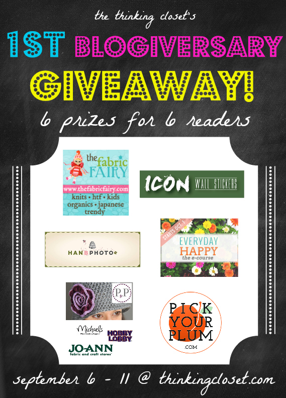 1st Blogiversary Giveaway - 6 Awesome Prizes for 6 Awesome Readers - at thinkingcloset.com 9/6 - 11!