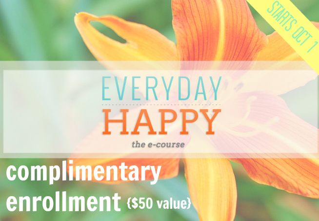 "Complimentary Enrollment in ""Everyday Happy"" e-course - - $50 value - - 1 of 6 prizes in The Thinking Closet's Blogiversary Giveaway!  9/6 - 9/11"