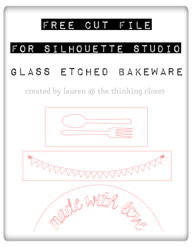 Free Cut File with Glass Etched Bakeware Designs via thinkingcloset.com