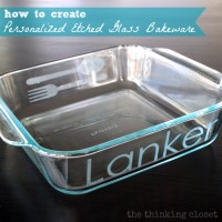 Personalized Etched Glass Bakeware Tutorial & Silhouette Winner