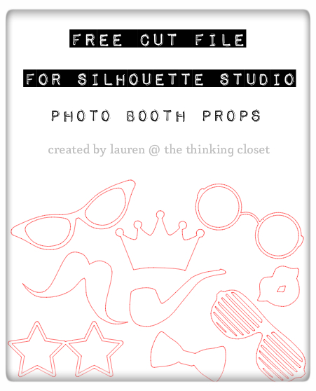 Photo Booth Props!  Free Cut File available for download via thinkingcloset.com