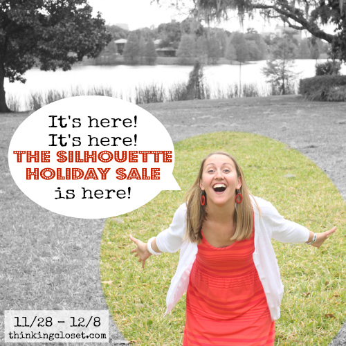 The EPIC Silhouette Holiday Sale is here!  11.28 - 12.8 at thinkingcloset.com!  Stop on by for the best Silhouette sale in the history of sales.