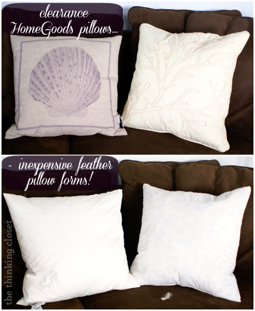 Clearance pillows from HomeGoods = inexpensive feather pillow forms! $10 each.