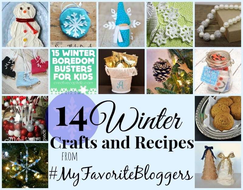 14 Winter Crafts and Recipes from #myfavoritebloggers