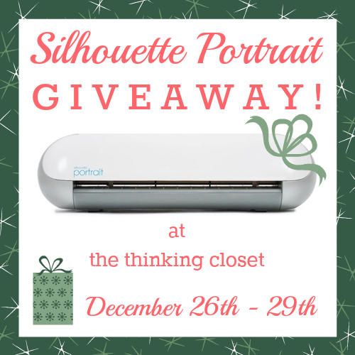 Silhouette Portrait Giveaway (valued at $180) at The Thinking Closet 12/26 - 12/29