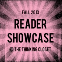 Reader Showcase: Fall 2013