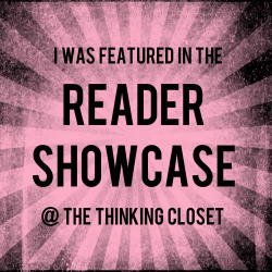 Reader Showcase - You've Been Featured!
