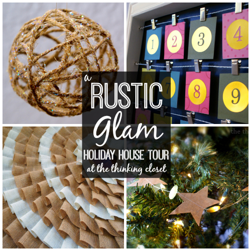 A Rustic Glam Holiday House Tour!  Chock full of fun DIY elements to add some glitz to natural, rustic elements.