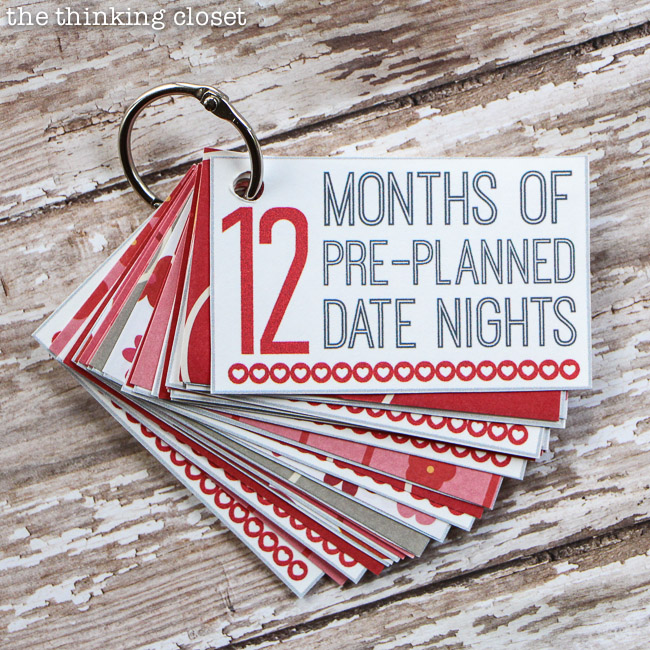12 Months of Pre-Planned Date Nights by The Thinking Closet - A creative and meaningful way to give the gift of quality time! (Psst! And now, the original printable is new and improved.)