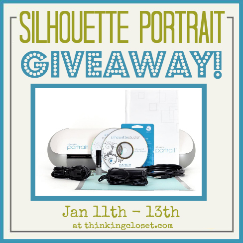 Silhouette Portrait Giveaway at The Thinking Closet!  1/11 - 1/13.