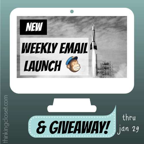 Weekly Email Launch and Giveaway over at thinkingcloset.com. Giveaway ends 1.29.14. Open to internationals!
