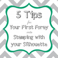 5 Tips for Your First Foray into Silhouette Stamping & Special Promotion