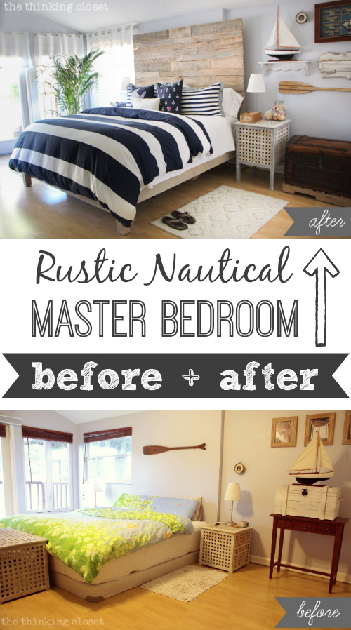Rustic Nautical Master Bedroom Makeover: A Dramatic Before & After! via thinkingcloset.com