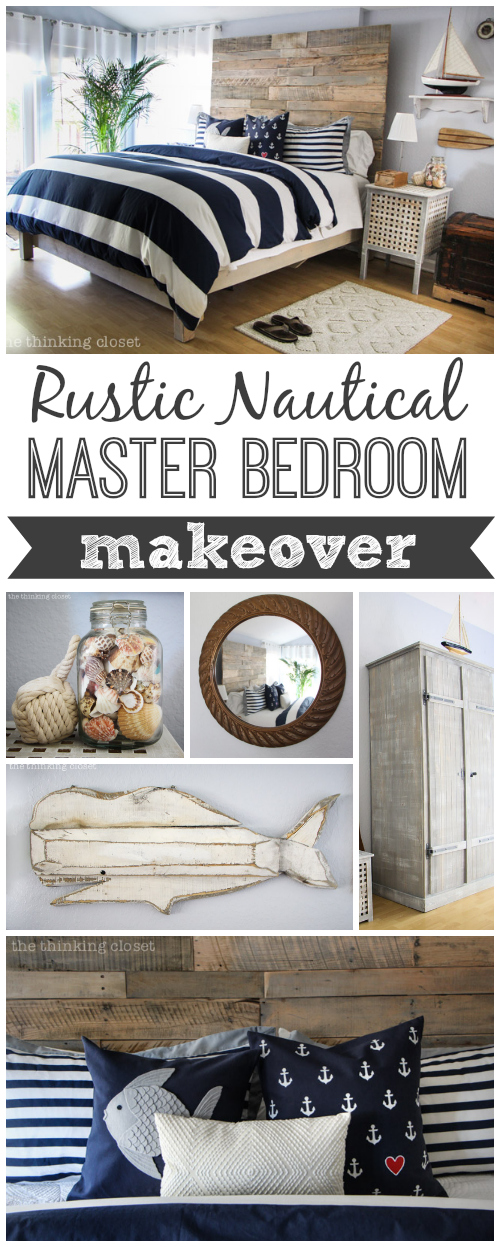 Rustic Nautical Master Bedroom Makeover! A series of DIY tutorials from thinkingcloset.com!