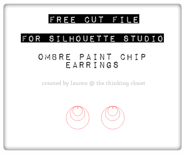 FREE Silhouette Cut File for Ombre Paint Chip Earrings via thinkingcloset.com