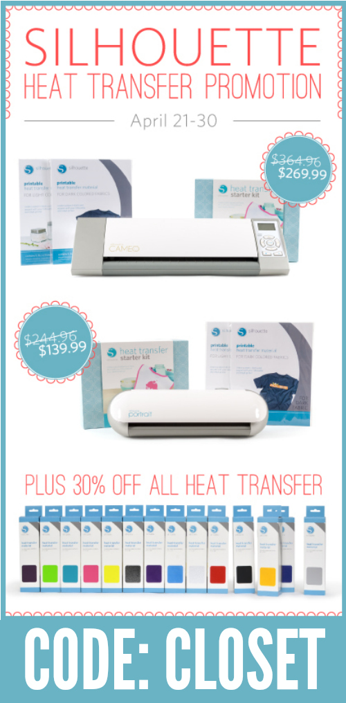Sweet Sale on Silhouette Bundles & Heat Transfer Materials using the code CLOSET from 4/21 - 4/30!
