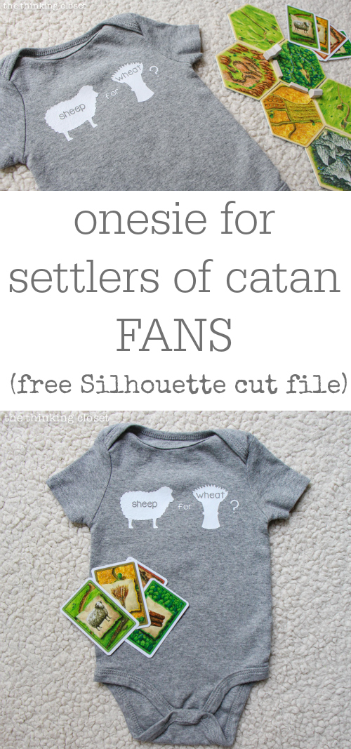 The perfect onesie for Settlers of Catan fans!  FREE Silhouette cut file via thinkingcloset.com