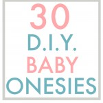 Holy cuteness, Batman! This collection of 30 baby onesies is my one-stop-shop for inspiration! No more wracking my brain for shower gift ideas.