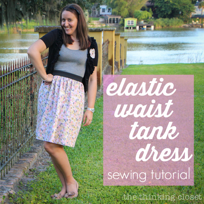 e1d4540b9f6f Elastic Waist Tank Dress: Do-able step-by-step tutorial over at