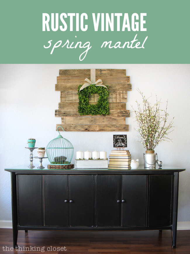 Rustic Vintage Spring Mantel via thinkingcloset.com