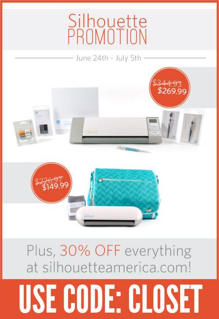 Silhouette Promo on machine bundles and 30% of ALL supplies using the code CLOSET.  Now through 7/5/14!