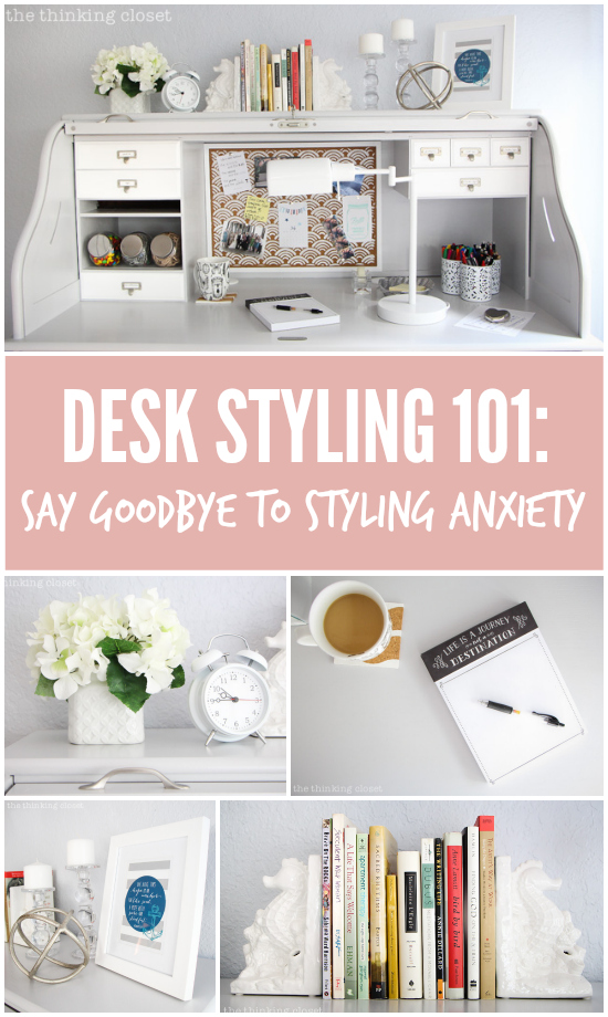 Desk Styling 101: Say Goodbye to Styling Anxiety - the thinking closet