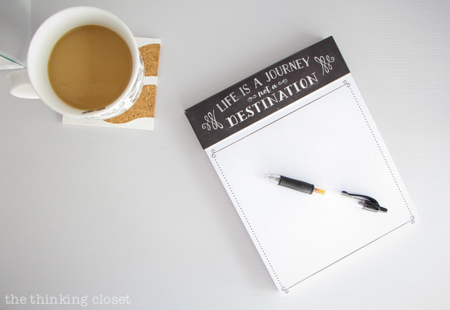 Desk Styling 101: Tip #5 - Surround yourself with items that inspire...like this notepad. Doesn't it just invite you to dream big?