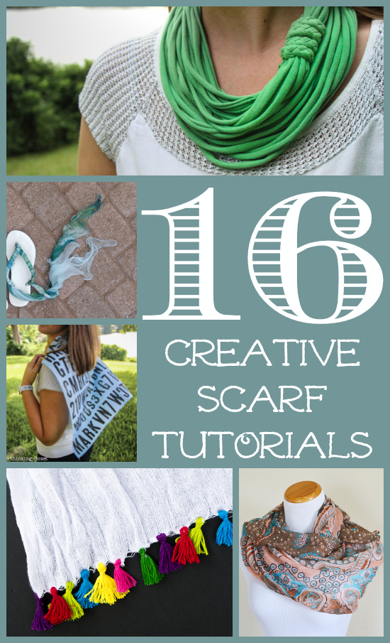 16 Creative Scarf Tutorials & Repurposing Ideas | Welcome to a whole new world of inspiration where scarves are concerned. Here's a collection of 16 scarf tutorials that hit the blog-o-sphere during Scarf Week 2014. You'll find everything from t-shirt yarn infinity scarves to tasseled scarves to scarves transformed into OTHER things.  Scarves are going to quickly become your new favorite accessory!