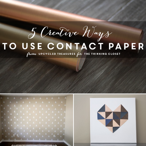 5 Creative Ways to Use Contact Paper by Katie from Upcycled Treasures