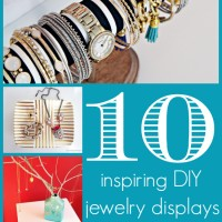 10 Inspiring D.I.Y. Jewelry Displays