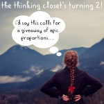 Join in on The Thinking Closet's Second Blogiversary Giveaway Celebration! 10 prizes for 10 winners at thinkingcloset.com 9/5 - 9/10. Internationals welcome!