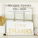 DIY Give Thanks Fall Sign by Crafts by Courtney | The perfect addition to a fall mantel display, especially one of the coastal variety! Courtney offers great tips on how to use a craft-cutter and some paint to transform a plain wood board into an inspirational work of art.