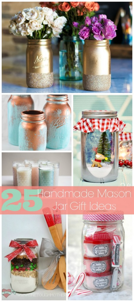 25 Handmade Mason Jar Gifts by Sweet Tea & Saving Grace