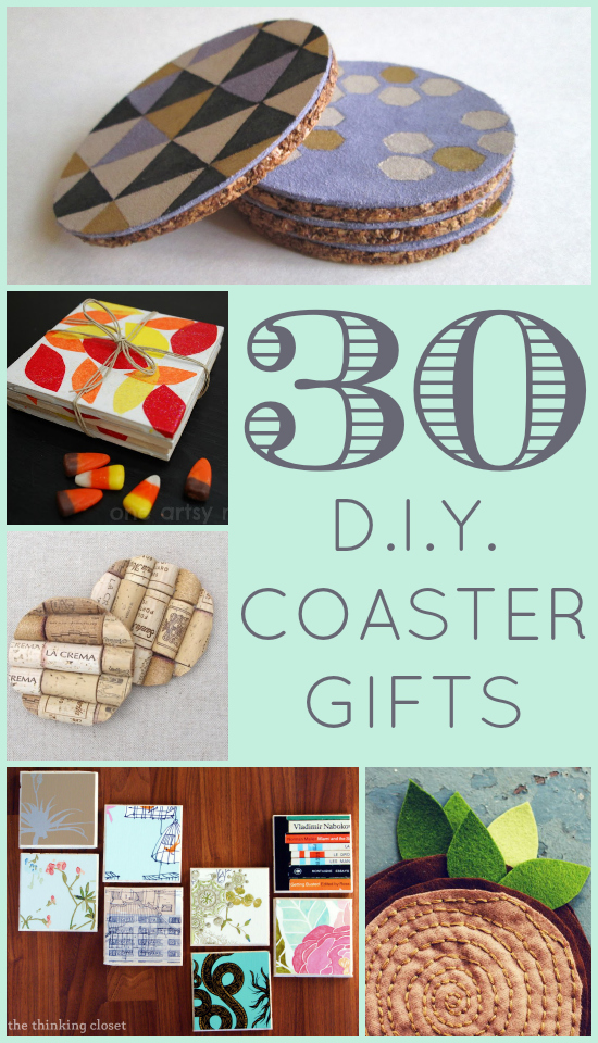 30 DIY Coaster Gifts | A round-up of coaster gift ideas galore, brought to you by thinkingcloset.com.  A slew of inspiration for creating coasters made from tile, cork, leather, fabric, and unconventional materials.  Drink rings, begone!