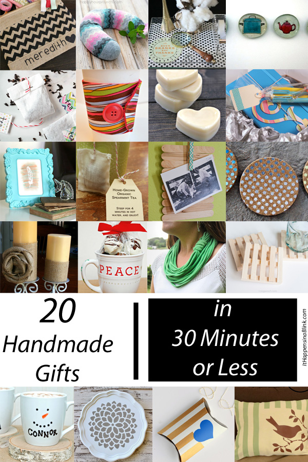 20 Handmade Gifts in 30 Minutes or Less by It Happens In a Blink